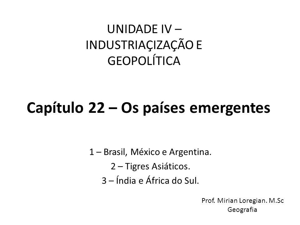 Capítulo 22 – Os países emergentes