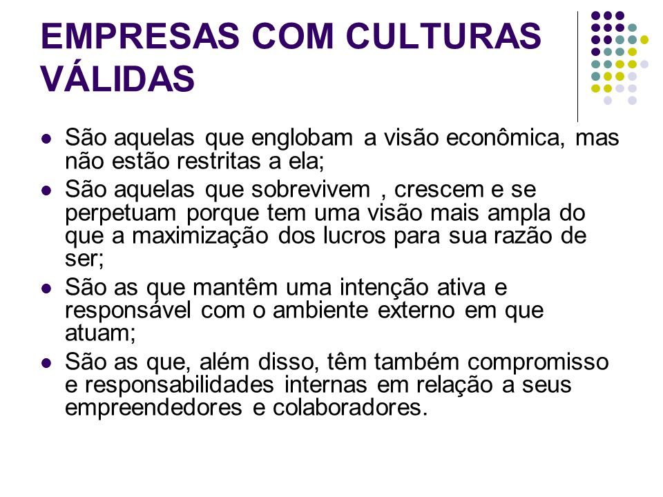 EMPRESAS COM CULTURAS VÁLIDAS