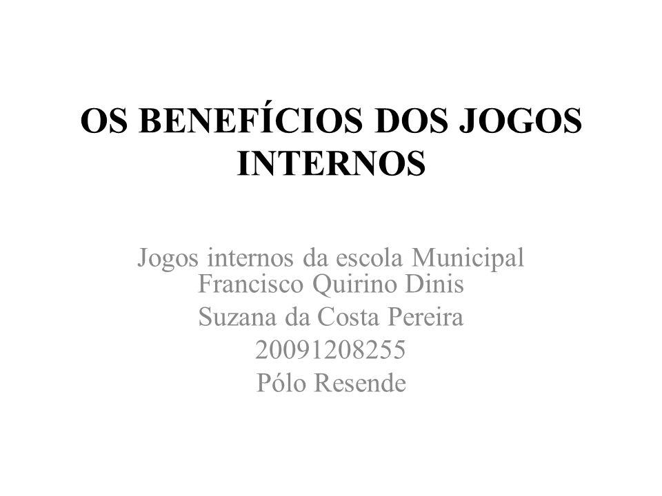 OS BENEFÍCIOS DOS JOGOS INTERNOS