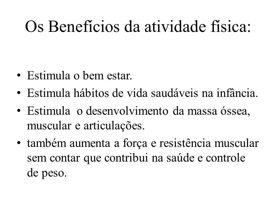 Os Benefícios da atividade física: