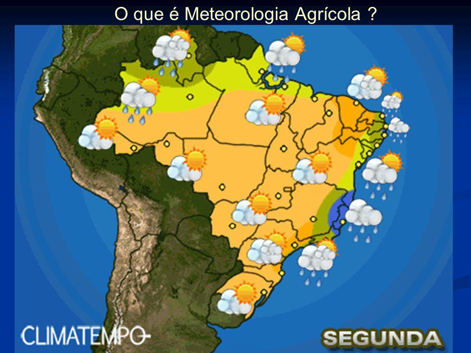O que é Meteorologia Agrícola