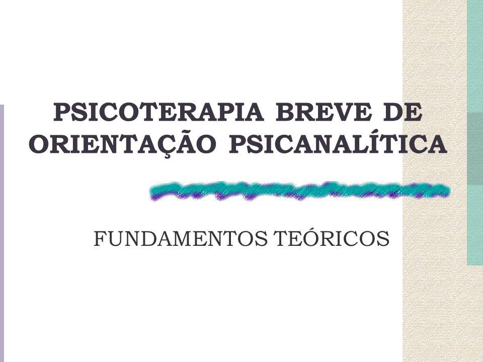 PSICOTERAPIA BREVE DE ORIENTAÇÃO PSICANALÍTICA