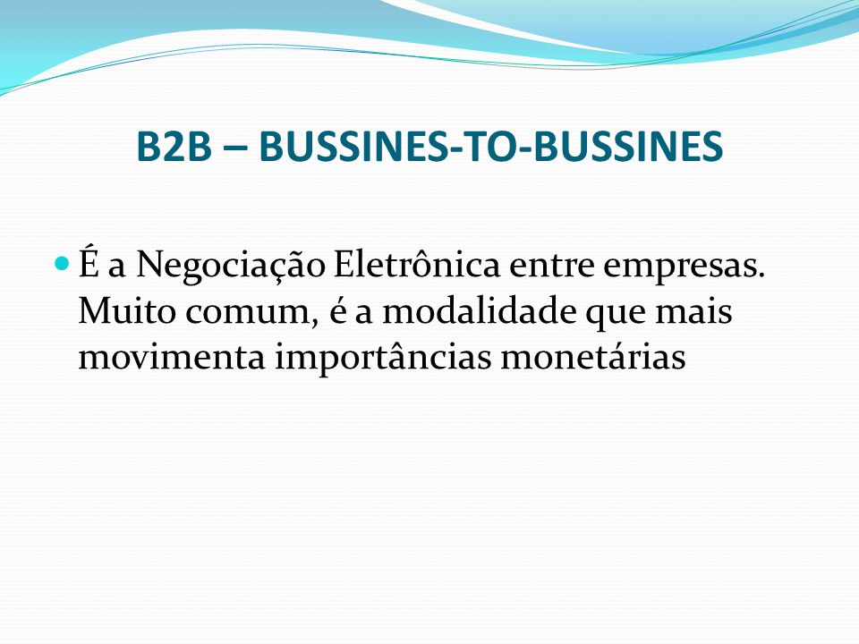B2B – BUSSINES-TO-BUSSINES