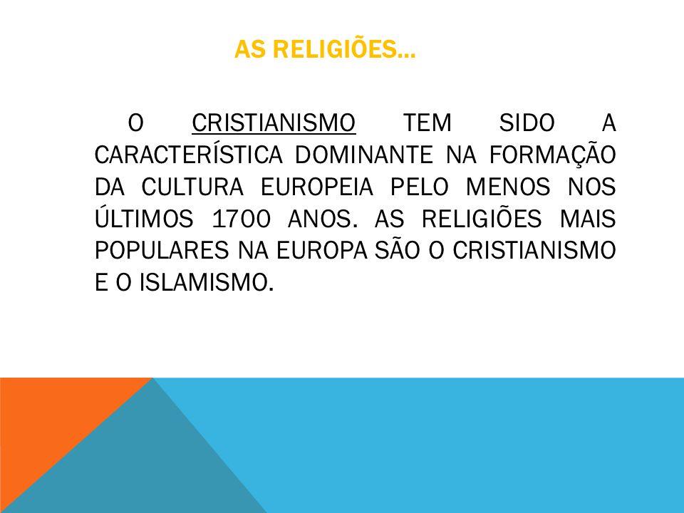 AS RELIGIÕES...