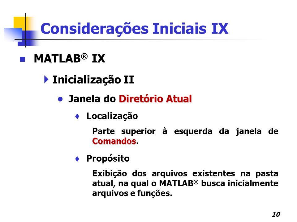 Considerações Iniciais IX