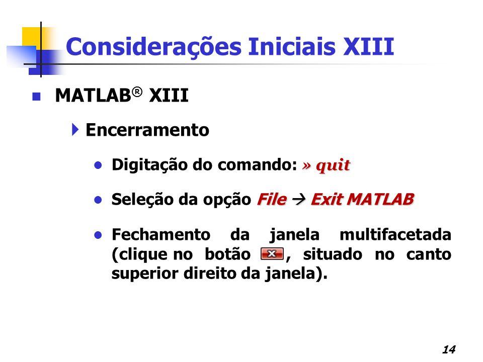 Considerações Iniciais XIII