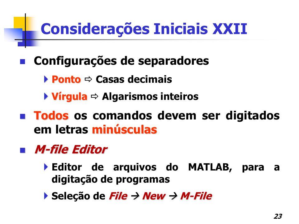 Considerações Iniciais XXII
