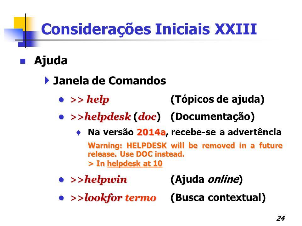 Considerações Iniciais XXIII