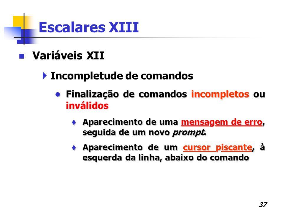 Escalares XIII Variáveis XII Incompletude de comandos
