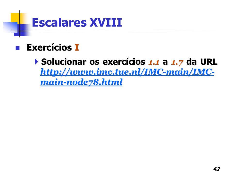 Escalares XVIII Exercícios I