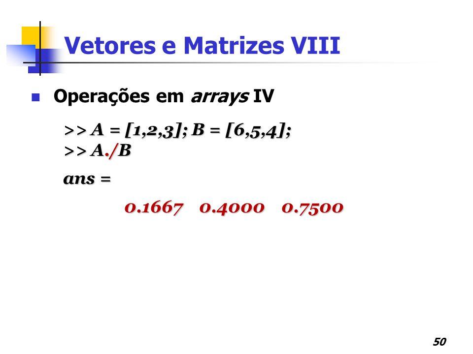 Vetores e Matrizes VIII