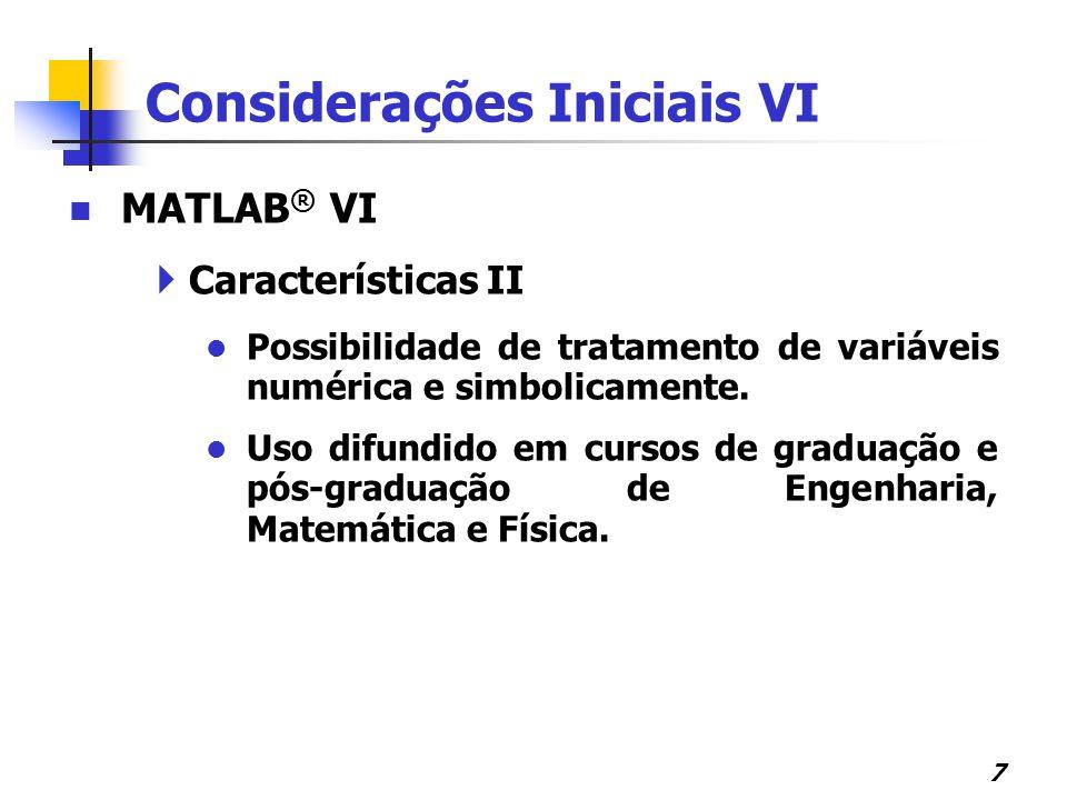 Considerações Iniciais VI