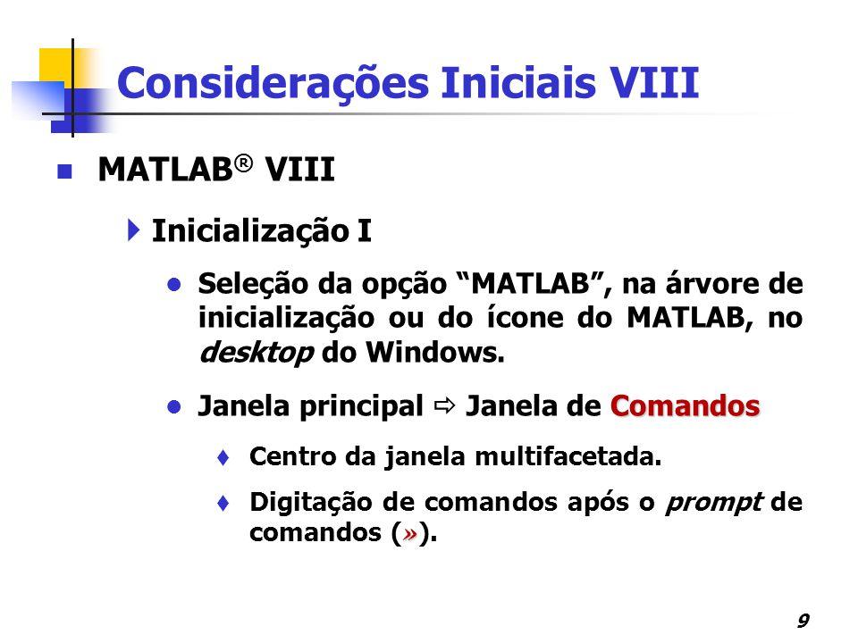 Considerações Iniciais VIII