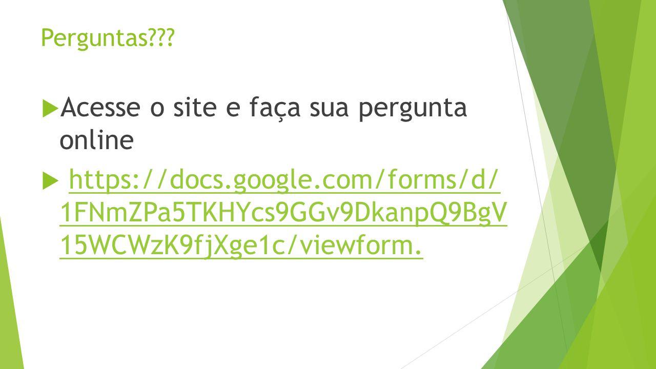 Acesse o site e faça sua pergunta online