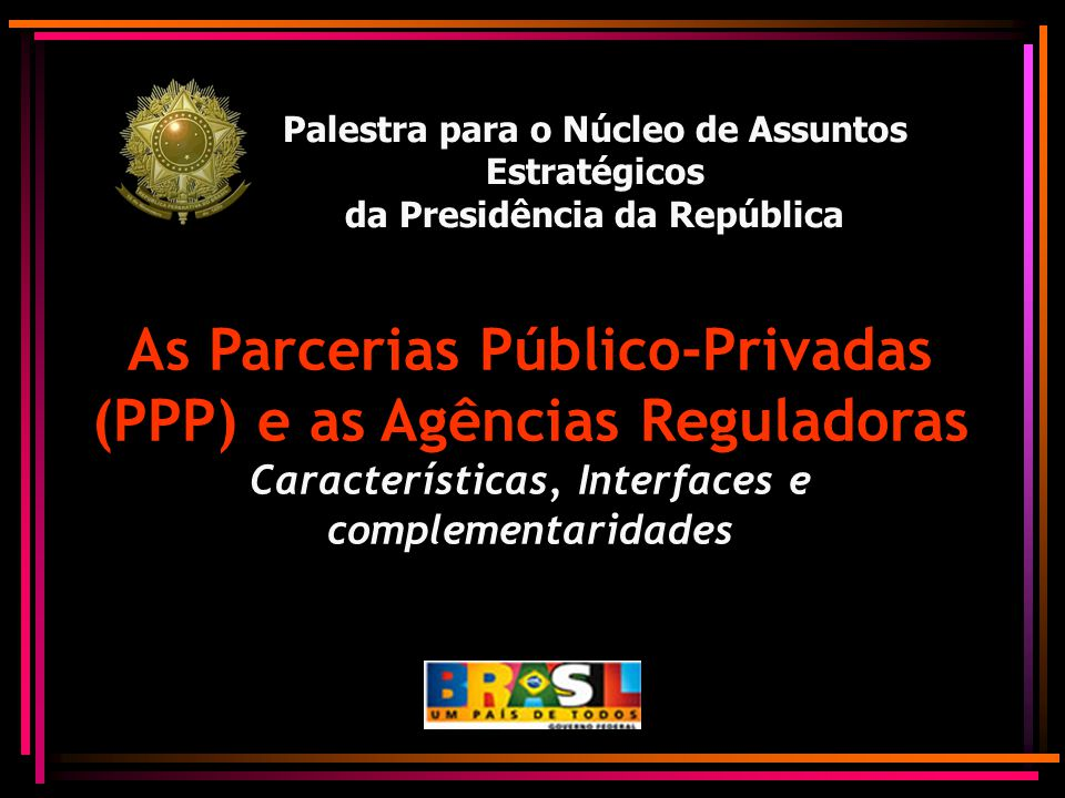 As Parcerias Público-Privadas (PPP) e as Agências Reguladoras