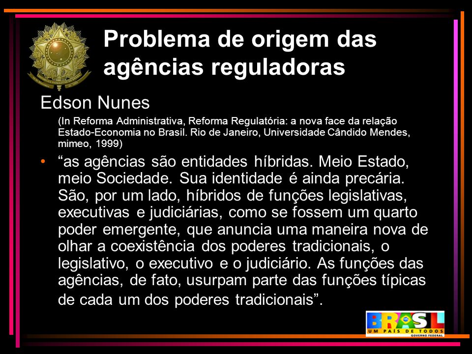 Problema de origem das agências reguladoras