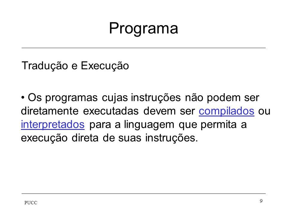 Programa Tradução e Execução
