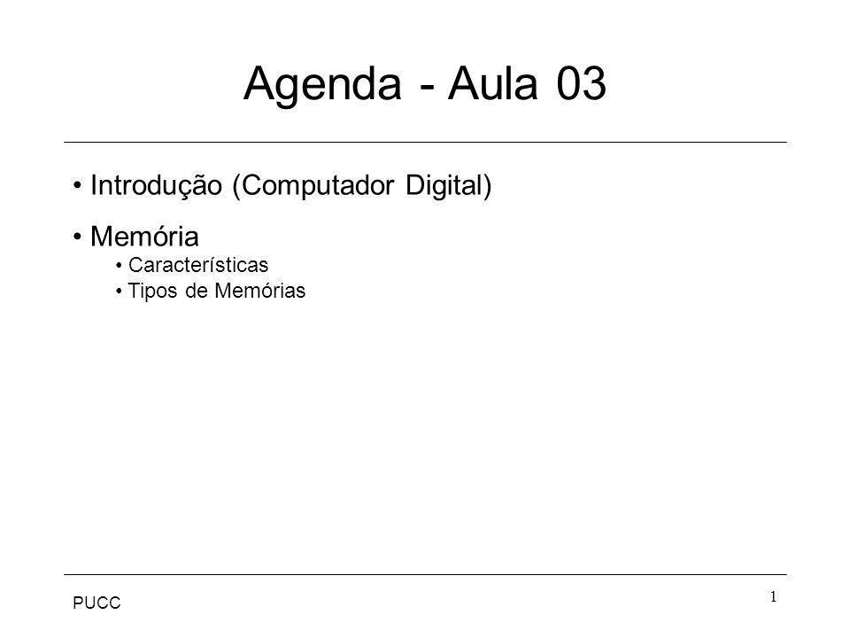 Agenda - Aula 03 Introdução (Computador Digital) Memória