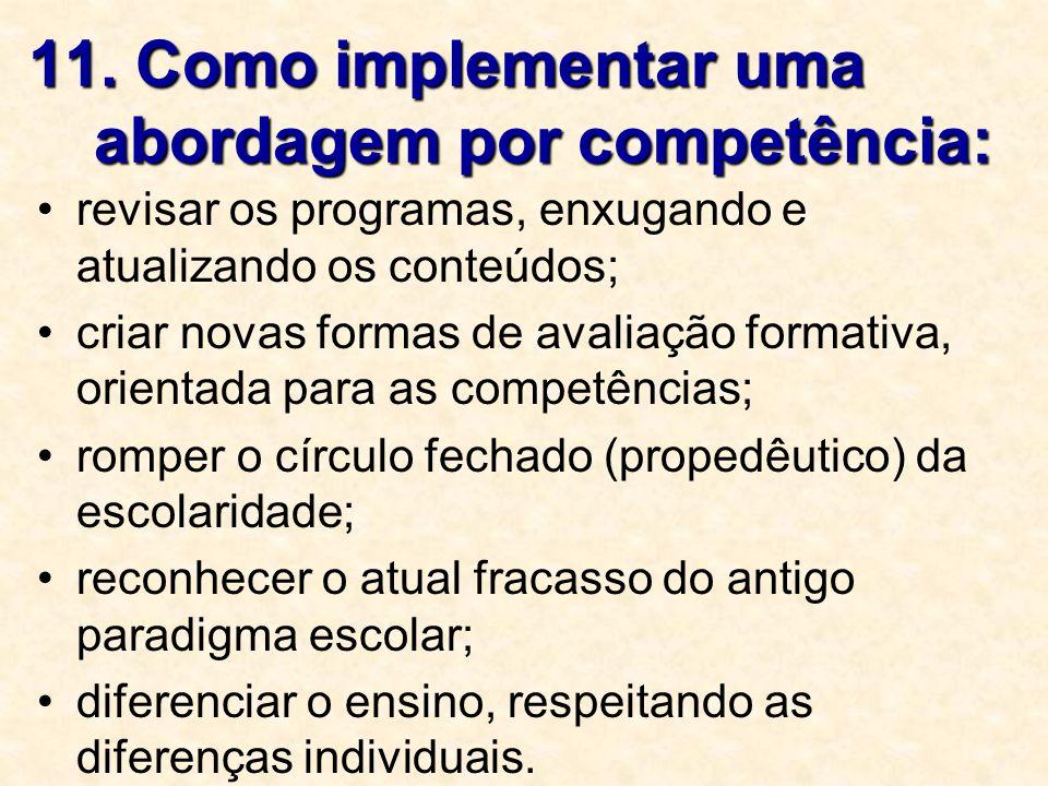 11. Como implementar uma abordagem por competência: