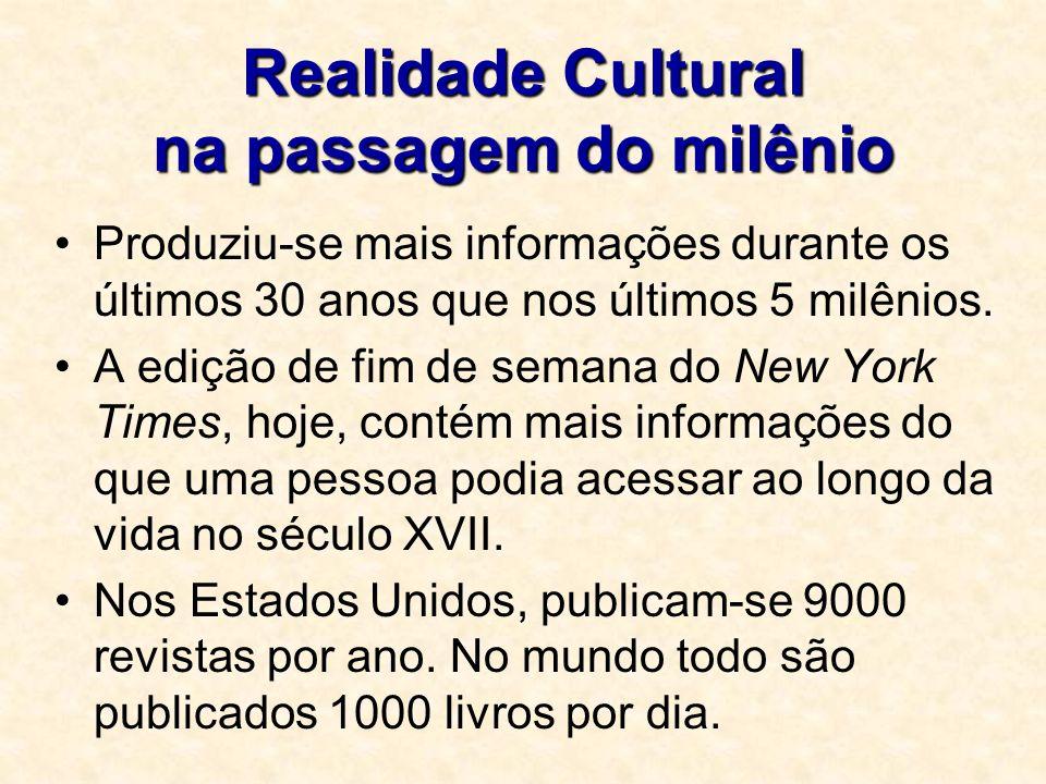 Realidade Cultural na passagem do milênio