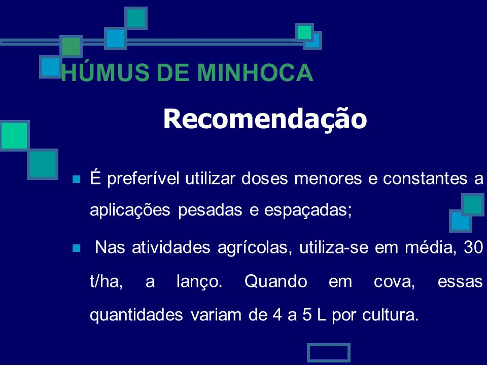 Recomendação HÚMUS DE MINHOCA