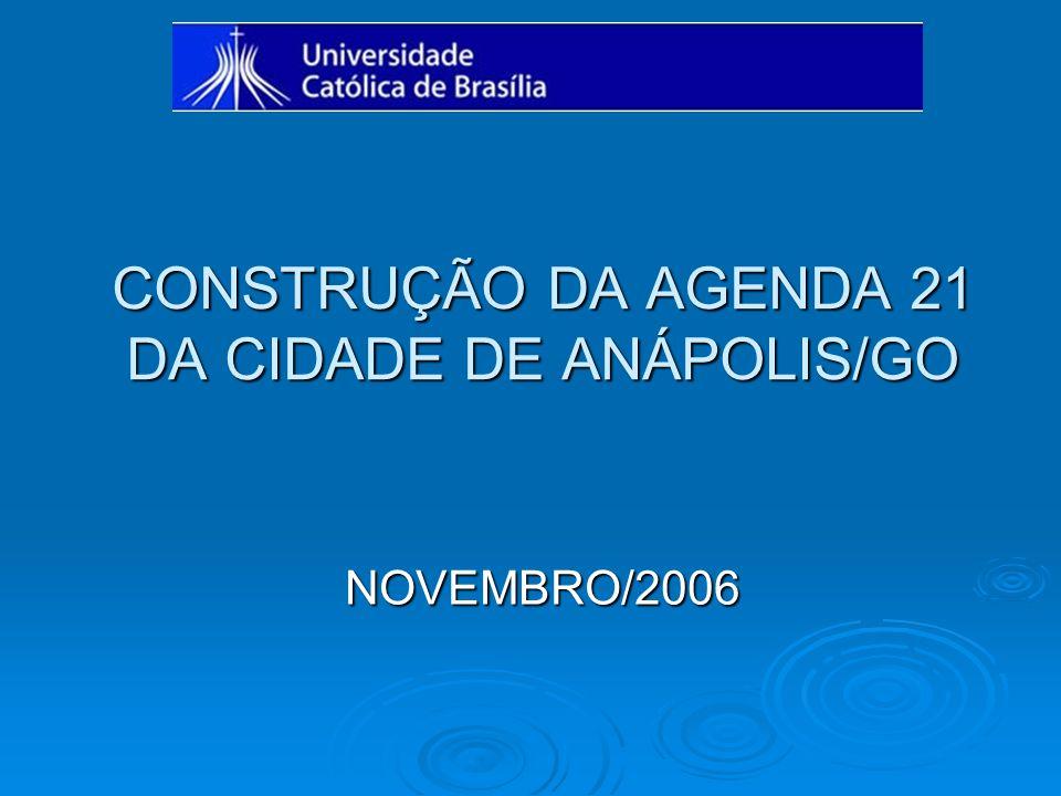 CONSTRUÇÃO DA AGENDA 21 DA CIDADE DE ANÁPOLIS/GO