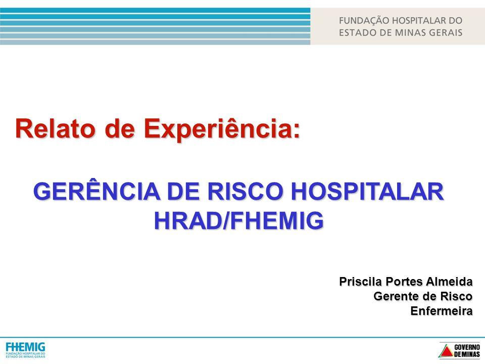 GERÊNCIA DE RISCO HOSPITALAR