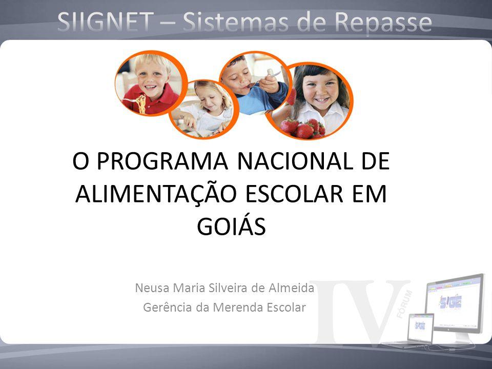 O PROGRAMA NACIONAL DE ALIMENTAÇÃO ESCOLAR EM GOIÁS
