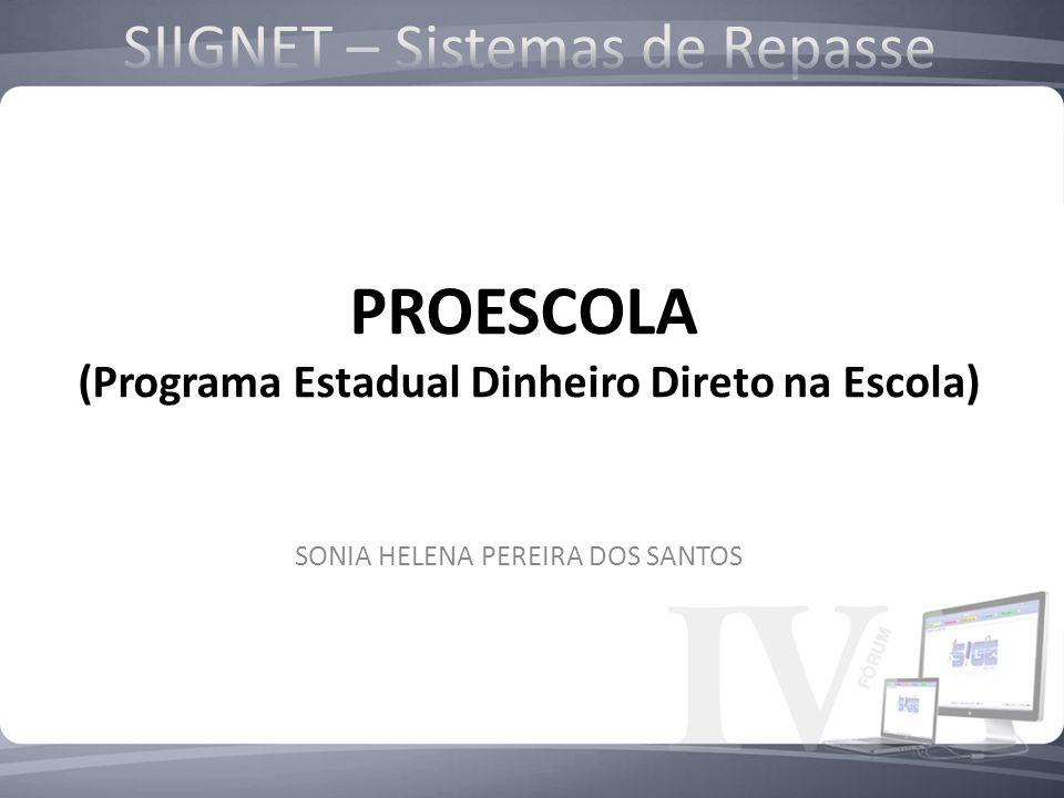 PROESCOLA SIIGNET – Sistemas de Repasse