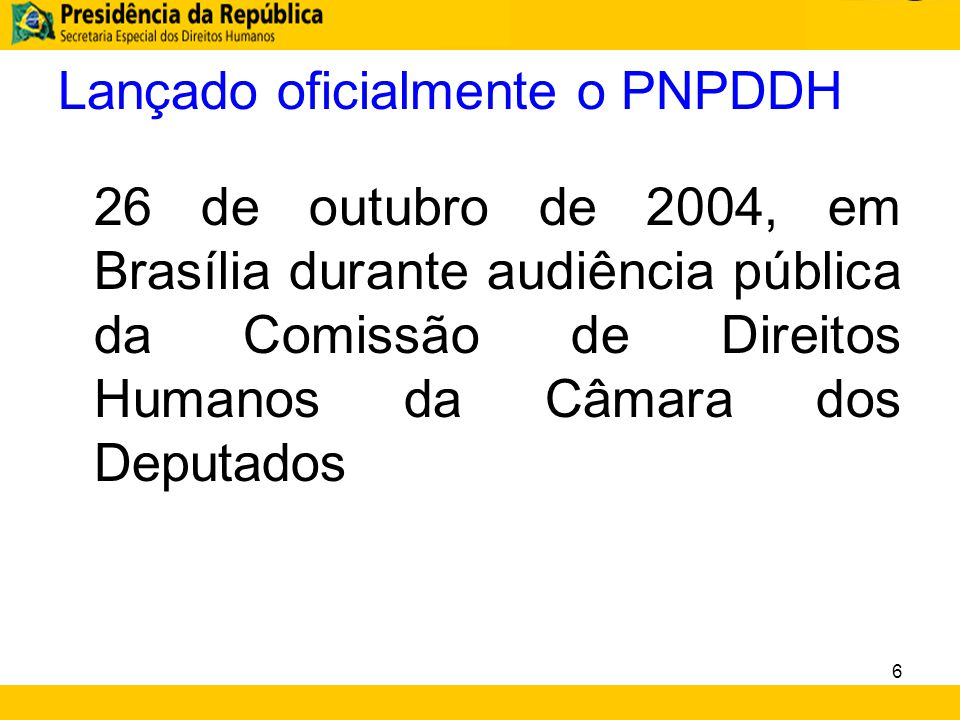 Lançado oficialmente o PNPDDH