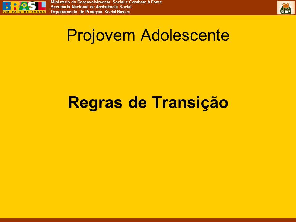 Projovem Adolescente Regras de Transição
