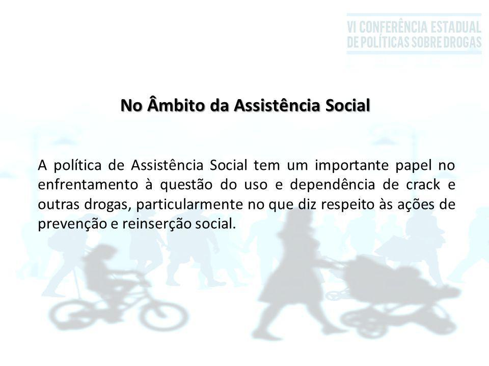 No Âmbito da Assistência Social