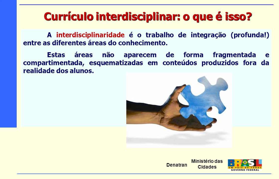 Currículo interdisciplinar: o que é isso
