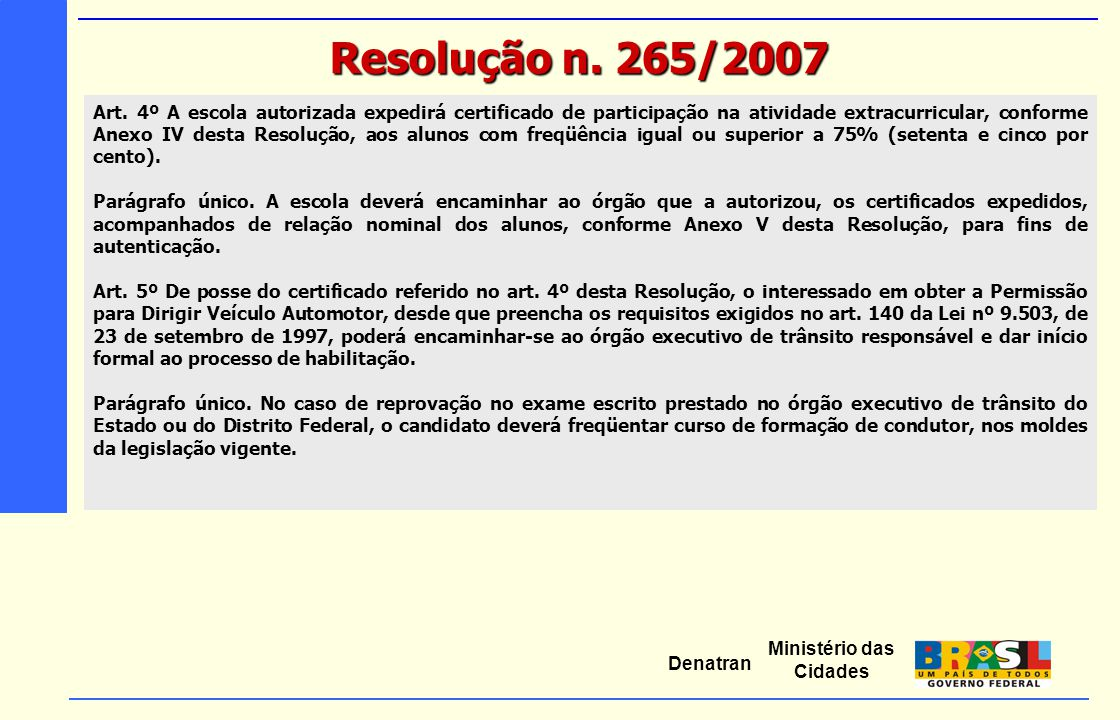 Resolução n. 265/2007