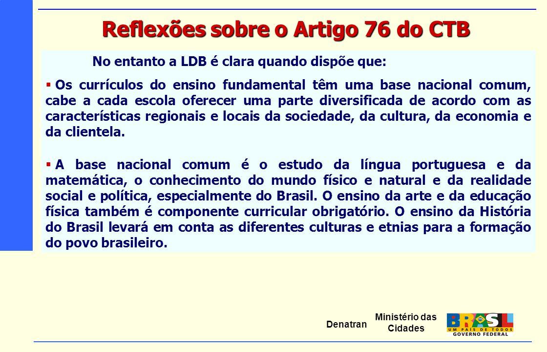 Reflexões sobre o Artigo 76 do CTB