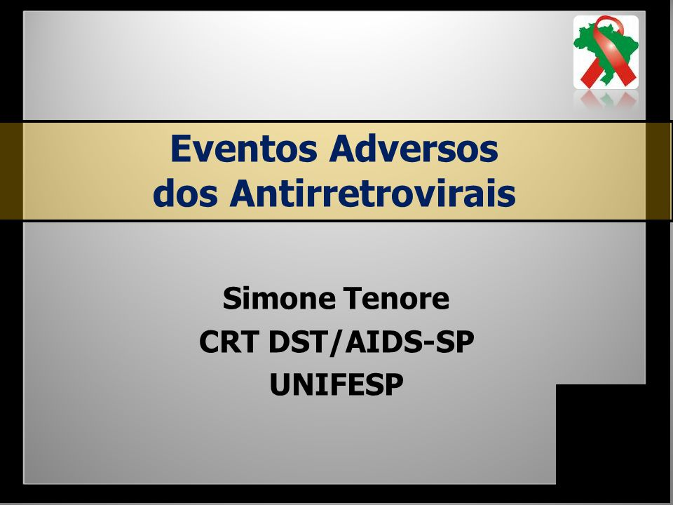 Eventos Adversos dos Antirretrovirais