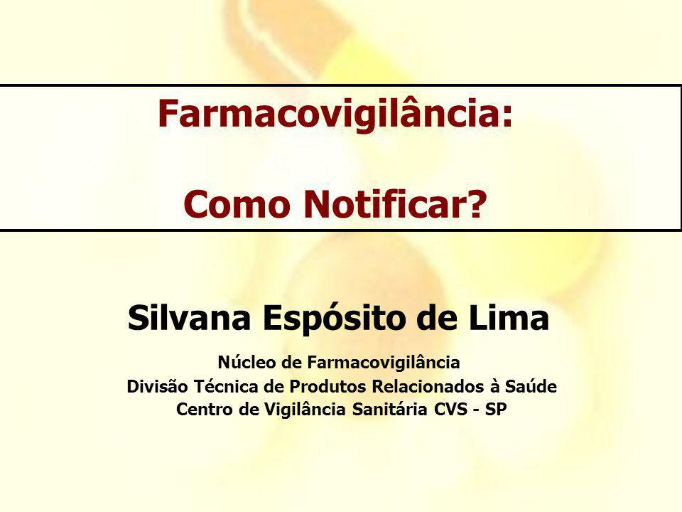 Farmacovigilância: Como Notificar