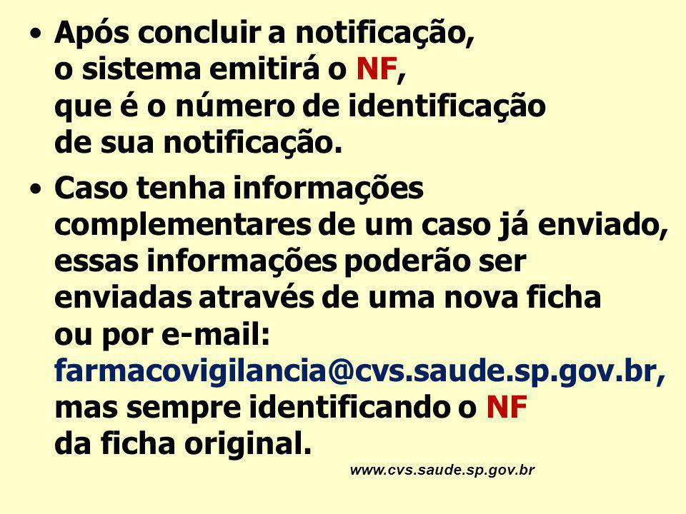 Após concluir a notificação, o sistema emitirá o NF, que é o número de identificação de sua notificação.