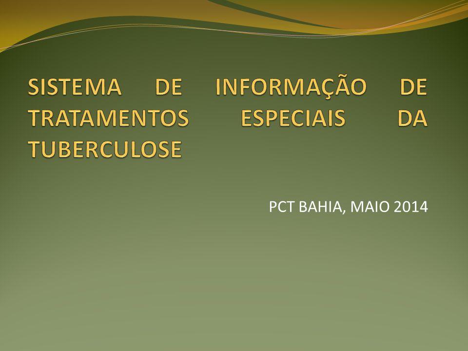 SISTEMA DE INFORMAÇÃO DE TRATAMENTOS ESPECIAIS DA TUBERCULOSE