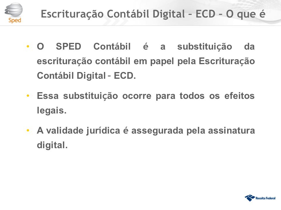 Escrituração Contábil Digital – ECD – O que é