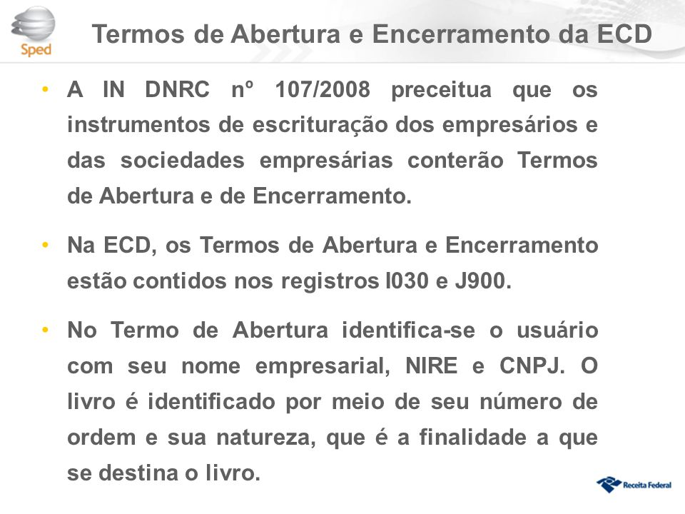 Termos de Abertura e Encerramento da ECD