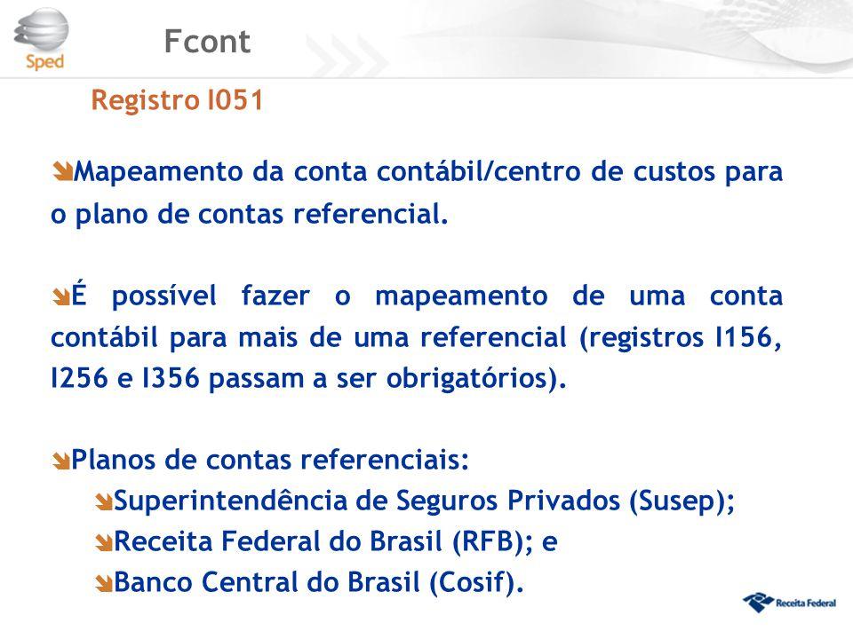 Fcont Registro I051. Mapeamento da conta contábil/centro de custos para o plano de contas referencial.