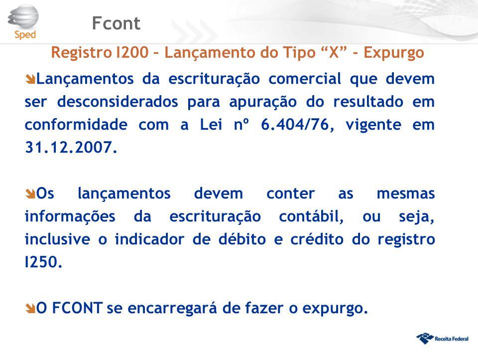 Fcont Registro I200 – Lançamento do Tipo X - Expurgo