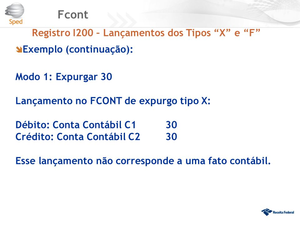 Fcont Registro I200 – Lançamentos dos Tipos X e F