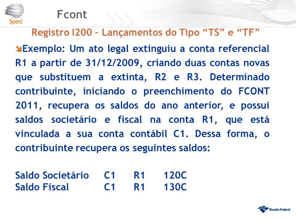 Fcont Registro I200 – Lançamentos do Tipo TS e TF