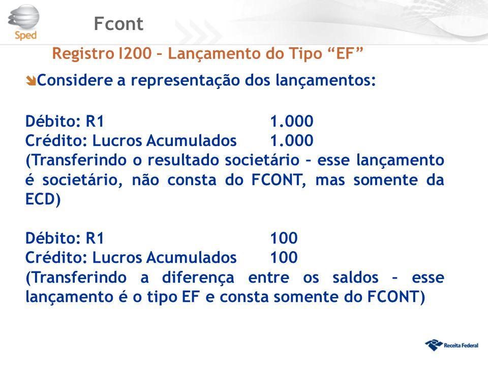 Fcont Registro I200 – Lançamento do Tipo EF
