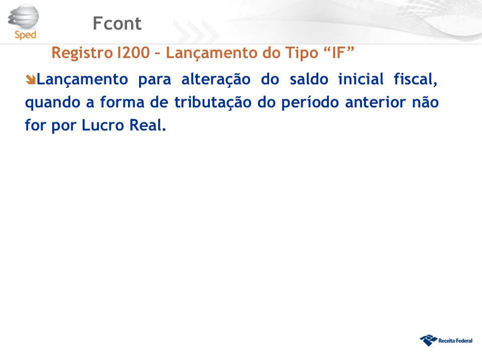 Fcont Registro I200 – Lançamento do Tipo IF