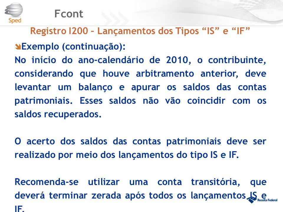 Fcont Registro I200 – Lançamentos dos Tipos IS e IF