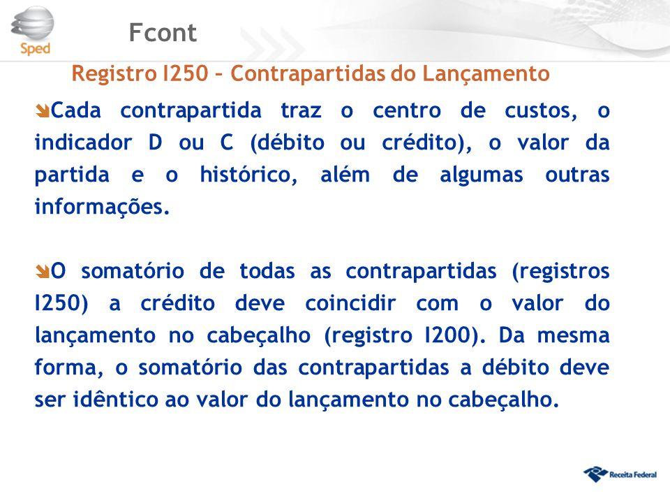 Fcont Registro I250 – Contrapartidas do Lançamento