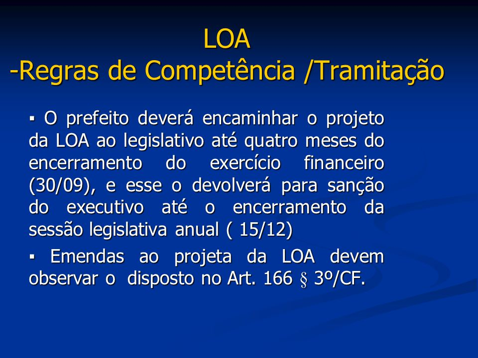 LOA -Regras de Competência /Tramitação